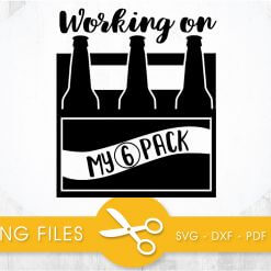 working on my 6 packs SVG, PNG, EPS, DXF, Cut File