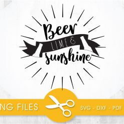 Beer lime and sunshine SVG, PNG, EPS, DXF, Cut File