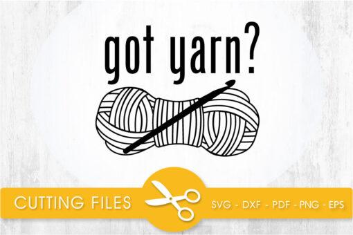 got yarn? SVG, PNG, EPS, DXF, Cut File