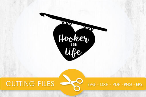 Hooker in life SVG, PNG, EPS, DXF, Cut File