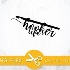 hooker life SVG, PNG, EPS, DXF, Cut File