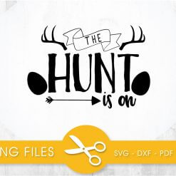 The hunt is on SVG, PNG, EPS, DXF, Cut File