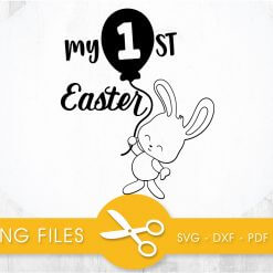 My 1st Easter SVG, PNG, EPS, DXF, Cut File
